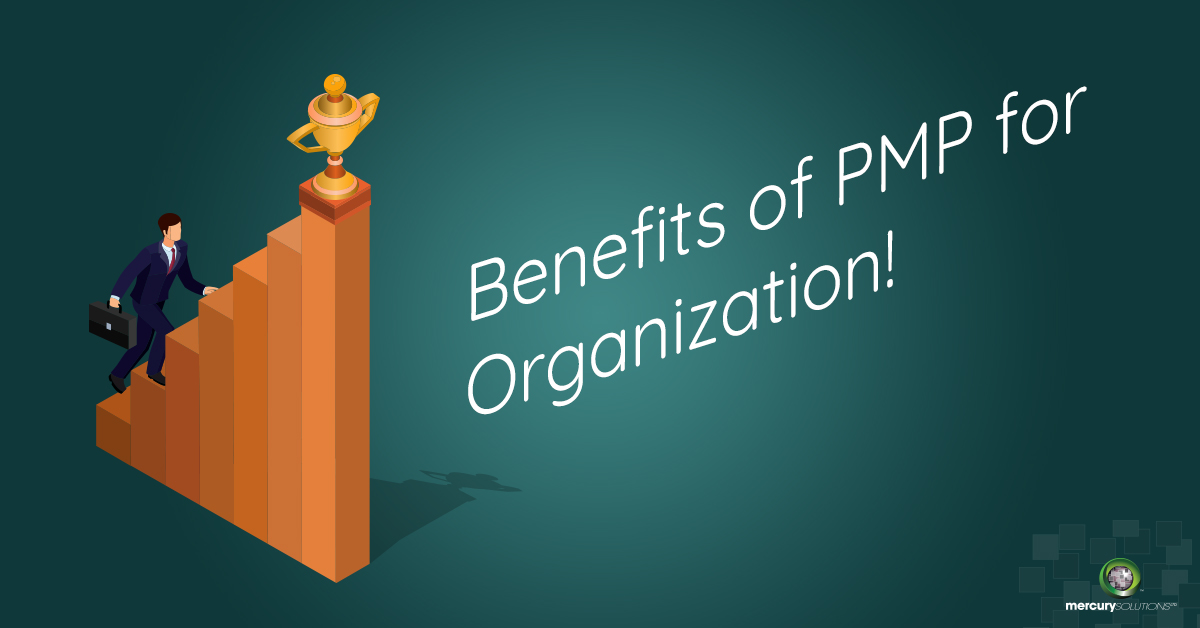 Benefits of PMP Certification To Organization!