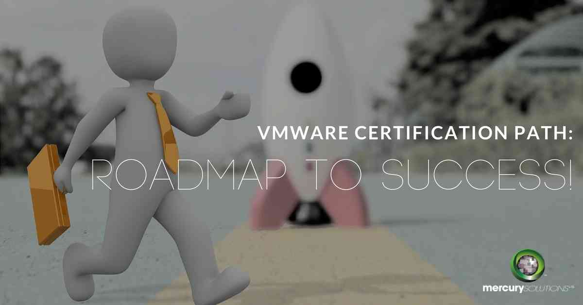 VMware Certification Path 2018:  Roadmap to Success (Infographics)
