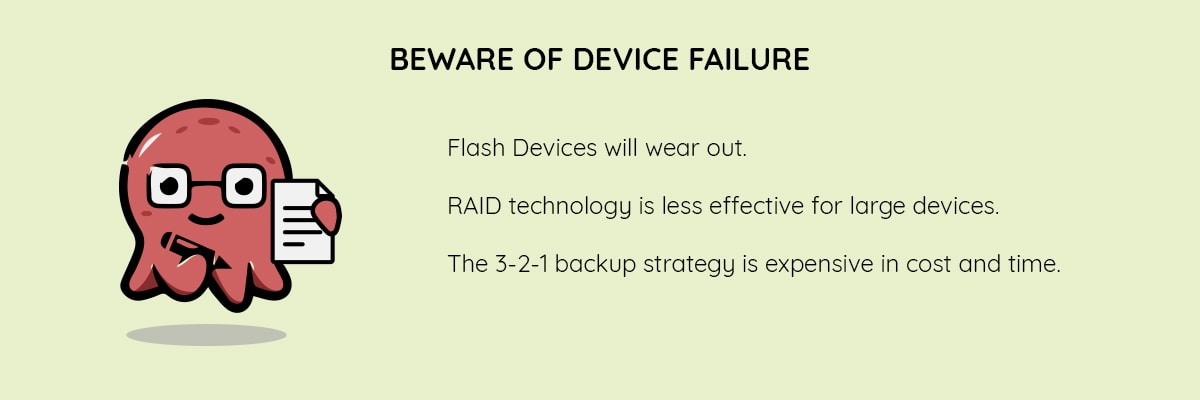beware of device failure