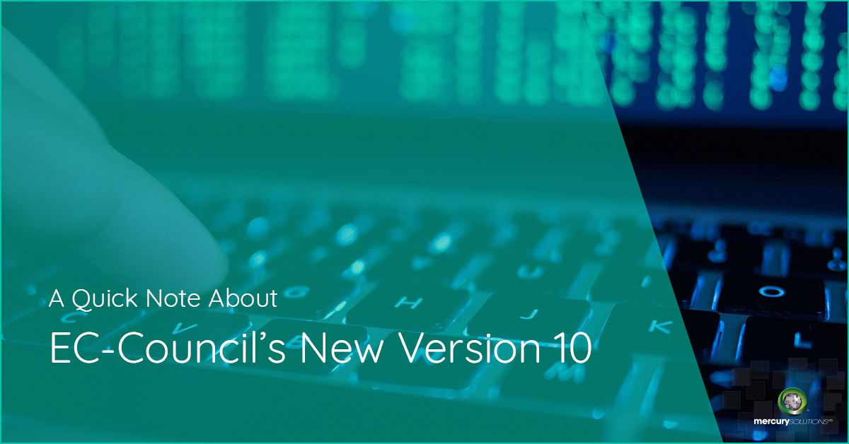 [CEH v10] A Quick Note About EC-Council's New Version - Mercury