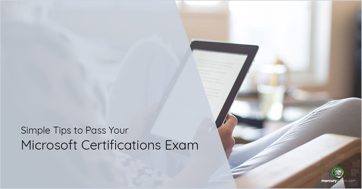 7 Tips That'll Help You Pass Your Microsoft Exams