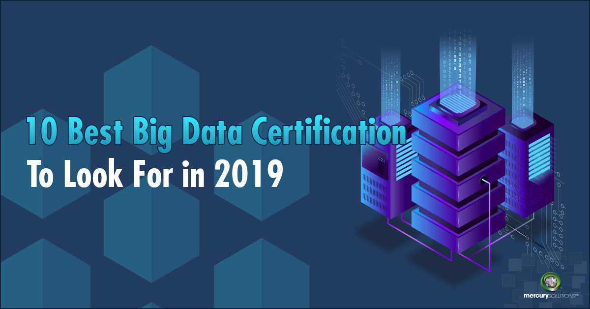 10 Best Big Data Certification To Look For in 2019