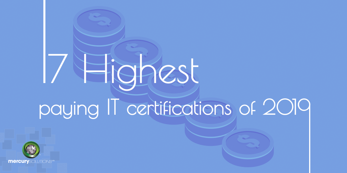 17 Top IT Certifications In Demand Today 2019