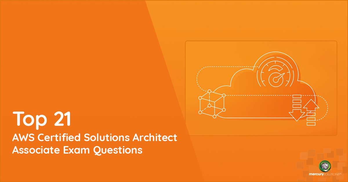 Cheat Sheet] Top 21 AWS Certified Solutions Architect Associate Exam