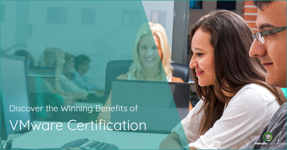 Discover the Winning Benefits of VMware Certification [Updated]