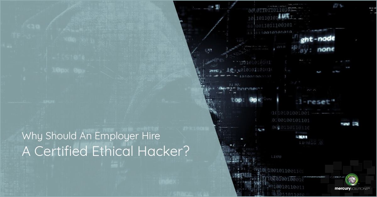 Why Should An Employer Hire A Certified Ethical Hacker? [PPT]
