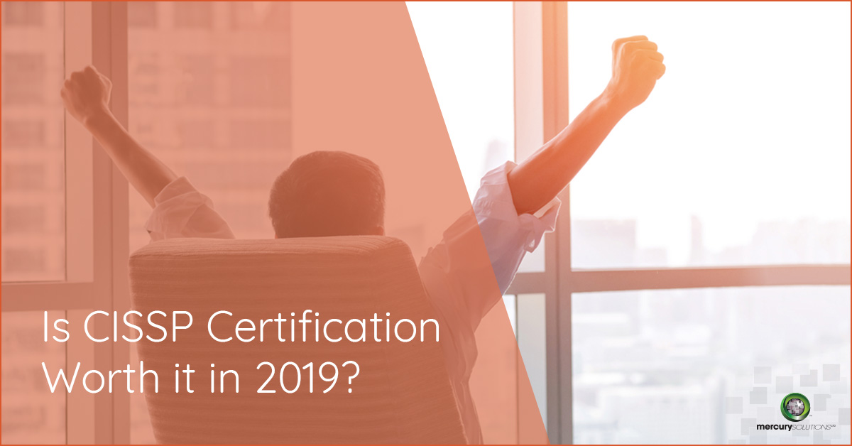 Is CISSP Certification Worth it in 2019?