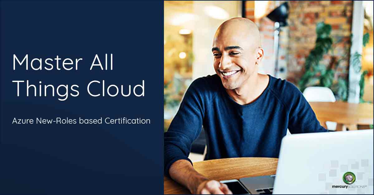 New Microsoft Azure Role Based Certifications Quick Preview