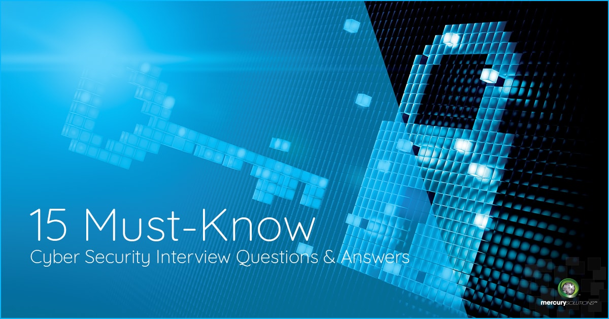 15 Must-Know Cyber Security Interview Questions and Answers