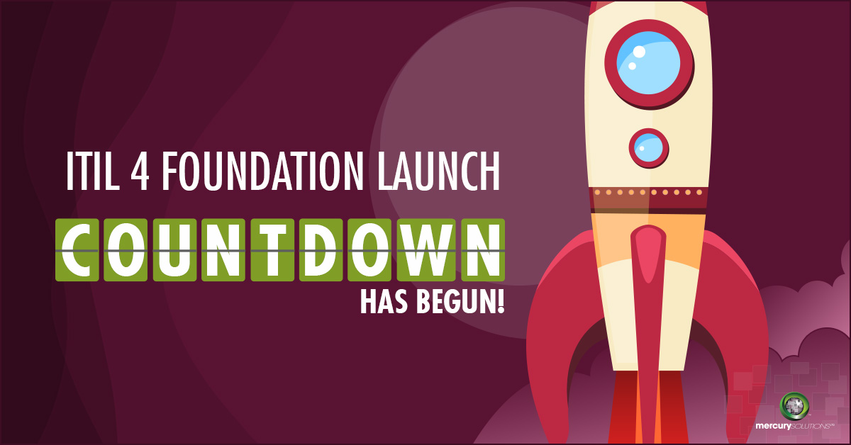 Itil 4 Foundation Launch Countdown Has Begun