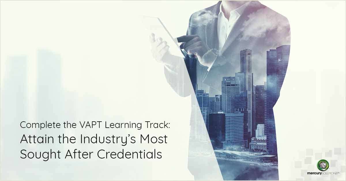 Complete the VAPT Learning Track: Attain the Industry's Most Sought After Credentials