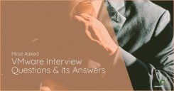 15 Most Asked VMware Interview Questions and its Answers- Mercury