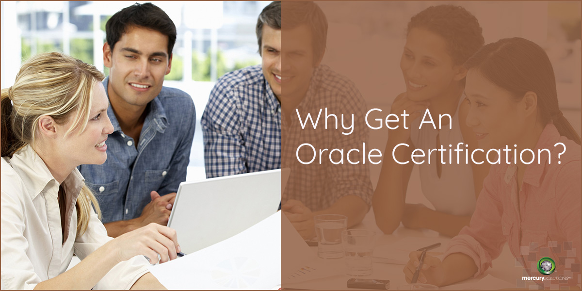 Why Get an Oracle Certification